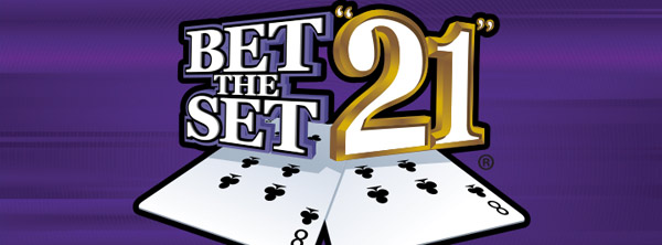 Bet the Set 21
