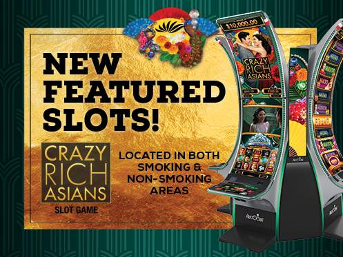Play Crazy Rich Asians At Seven Feathers Casino Resort In Canyonville Oregon
